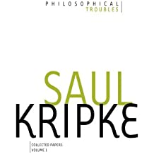 Philosophical Troubles: Collected Papers, Volume 1 by Saul A. Kripke (2013-05-01)