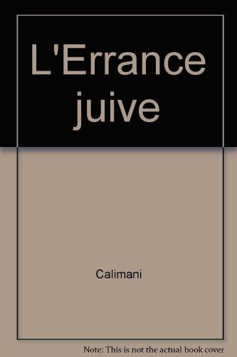 L'ERRANCE JUIVE II par Calimani