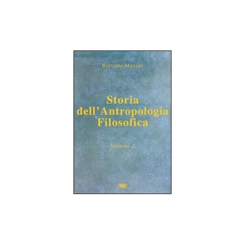 Storia Dell'antropologia Filosofica: 2
