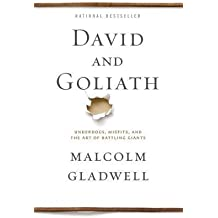 By Malcolm Gladwell ( Author ) [ David and Goliath: Underdogs, Misfits, and the Art of Battling Giants By Apr-2015 Paperback
