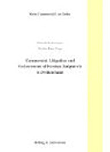 Commercial Litigation and Enforcement of Foreign Judgments in Switzerland (Swiss Commercial Law Series)