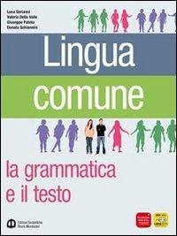 Lingua comune. La grammatica e il testo. Palestra per le prove INVALSI e per le competenze. Ediz. verde. Per le Scuole superiori