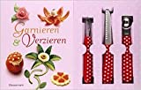 Garnieren und Verzieren-Set: Buch mit Buntmesser, Kugelausstecher und Kanneliermesser von Rudolf Biller ( 10. Februar 2014 )