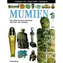 Sehen - Staunen - Wissen - Mumien