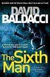 The Sixth Man (King and Maxwell) by David Baldacci (2011-11-04)