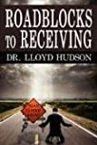 Roadblocks to Receiving
