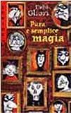 Pura e semplice magia. Cronache della famiglia Strega-Borgia