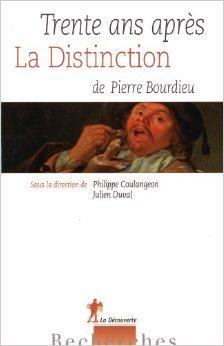 Trente ans après la distinction de Pierre Bourdieu de Philippe