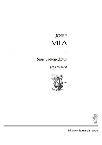 Sanctus-Benedictus: per a cor mixt (Catalan Edition)