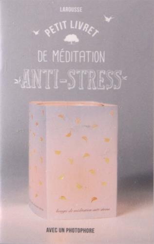 Petit livret de méditation antistress