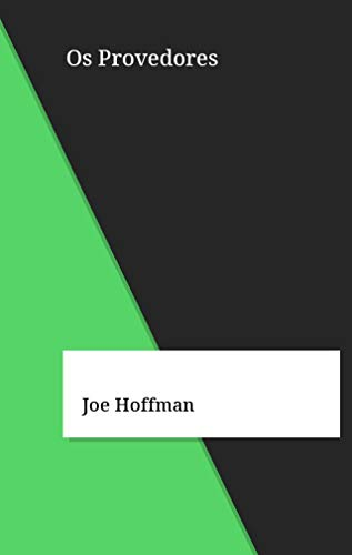 Os Provedores (Galician Edition) por Joe Hoffman