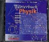 Wörterbuch der Physik. CD- ROM. Deutsch- Englisch/ Englisch- Deutsch