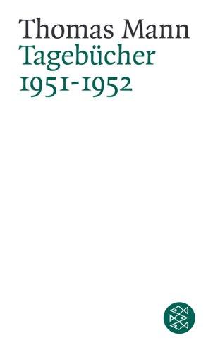 Buchseite und Rezensionen zu 'Thomas Mann. Tagebücher: Tagebücher<br /> 1951-1952' von Thomas Mann