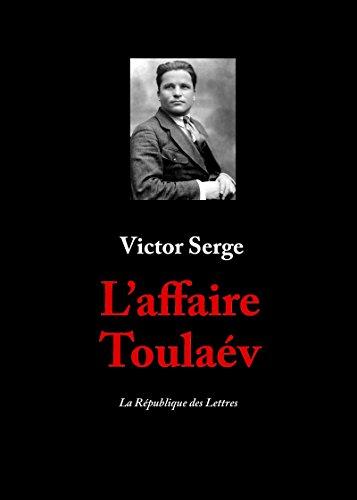 L'affaire Toulaév par Victor Serge