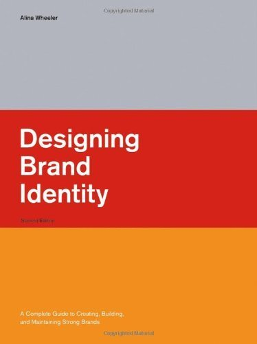 Portada del libro Designing Brand Identity: A Complete Guide to Creating, Building, and Maintaining Strong Brands by Alina Wheeler (2006-03-10)