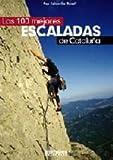 100 mejores escaladas de Cataluña, las