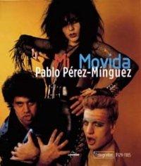 Descargar Libro Mi movida. Fotografías 1979-1985 (General) de Pablo Perez Minguez