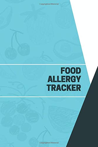 Allergie-pflege-kit (Food Allergy Tracker: Allergy Diary and Symptom Tracker Logbook Notebook Journal Book Log to Track, Discover, Monitor and Record Allergies, Possible ... 6