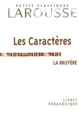 Livret Pedag. les Caractères par (Broché - Feb 1, 2007)