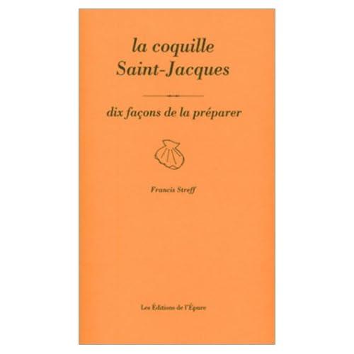 La coquille Saint-Jacques : 10 façons de la préparer
