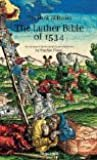 Die Luther Bibel von 1534: Eine kulturhistorische Einführung