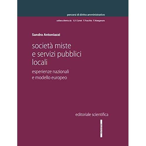 Società Miste E Servizi Pubblici Locali. Esperienze Nazionali E Modello Europeo