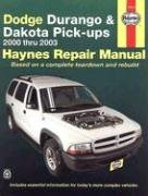 Dodge Durango Haynes (Dodge Durango & Dakota Pick-ups Automotive REpair Manual: 2000 Thru 2003: 2000-2003 (Haynes Repair Manual))