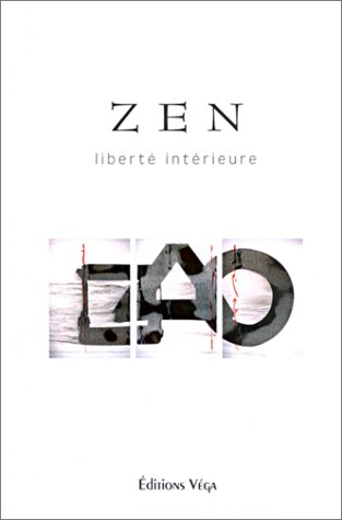 Zen : Libert intrieure