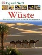 Wüste: Beobachte die Tiere in ihrem Lebensraum (Wüste Tiere)