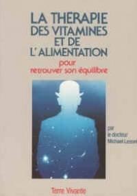 La Therapie des vitamines et de l'alimentation