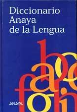 Dicc. Anaya de la lengua por VV.AA.