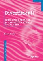 MUHR N. - Divertimenti (Juegos para amenizar el aprendizaje musical de los niños)