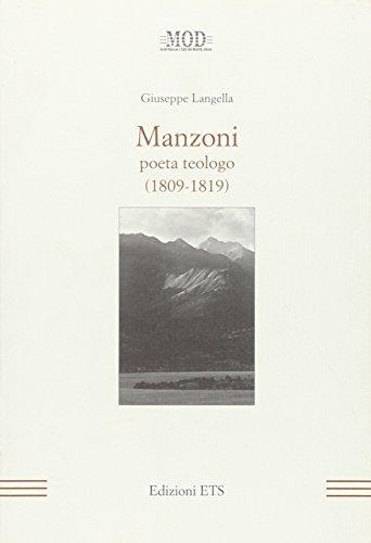 Manzoni. Poeta teologo (1809-1819)