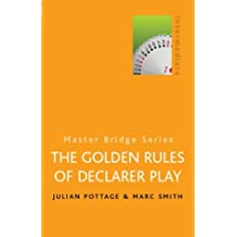 The Golden Rules Of Declarer Play (MASTER BRIDGE)