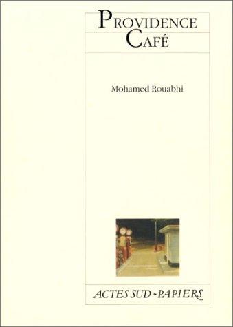 Providence Café par Mohamed Rouabhi