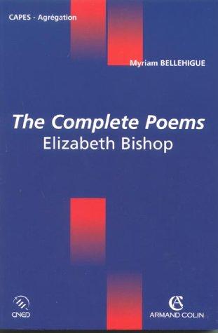 The Complete Poems, Elizabeth Bishop