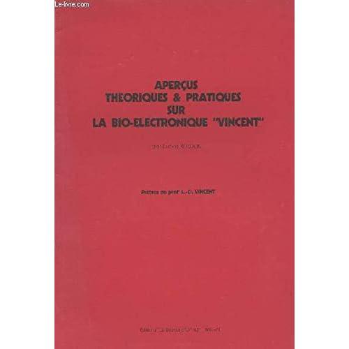 Aperçus théoriques et pratiques sur la bio-électronique Vincent