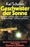 Geschwister der Sonne. Methoden und Erkenntnisse der modernen Stellarastronomie