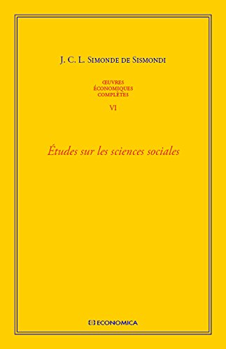 Oeuvres économiques complètes : Tome 6, Etudes sur les sciences sociales
