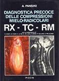 eBook Gratis da Scaricare Diagnostica precoce delle compressioni mieloradicolari RX TC RM (PDF,EPUB,MOBI) Online Italiano