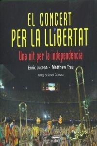 El concert per la llibertat (Monografies) por Enric Lucena