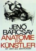 Anatomie für Künstler. par Jeno Barcsay