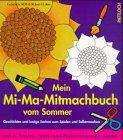 Mein Mi-Ma-Mitmachbuch vom Sommer -