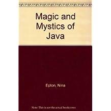 Magic and Mystics of Java