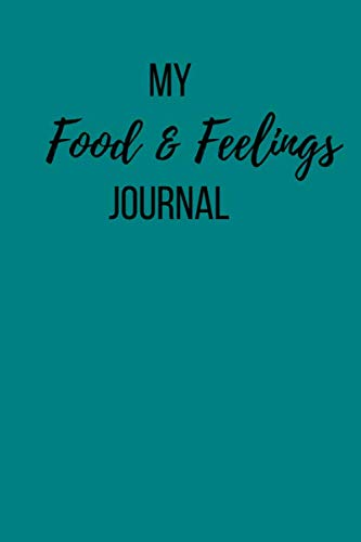 Detox-plan (My Food & Feelings Journal: Small Lined Ruled A5 Notebook (6