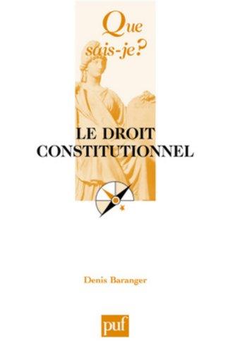 Que sais-je : Le Droit constitutionnel