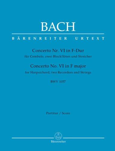 Concerto Nr. 6 in F-Dur fr Cembalo, zwei Blockflten und Streicher BWV1057. Partitur