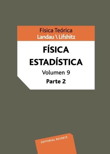 Física Estadística 2ª Parte (Física teórica de Landau) por L. D. Landau