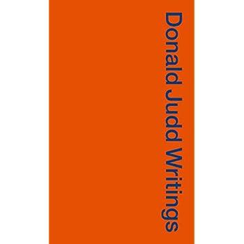 Donald Judd Writings 1958-1993