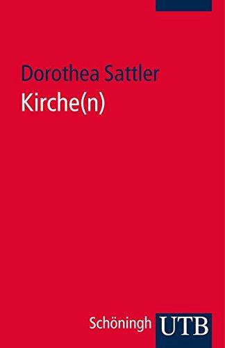 Kirche(n) (Grundwissen Theologie, Band 3723)